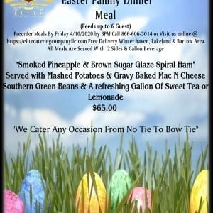 Elite Catering Company - Easter Dinner