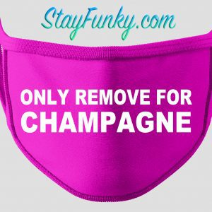 Only Remove For Champagne Face Mask - Stay Funky
