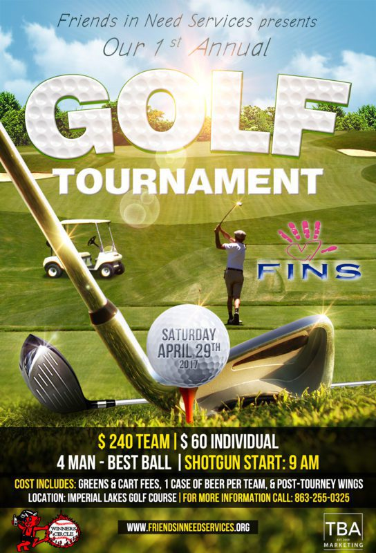 FINS - Friends in Need Services for our first annual Spring Golf Tournament